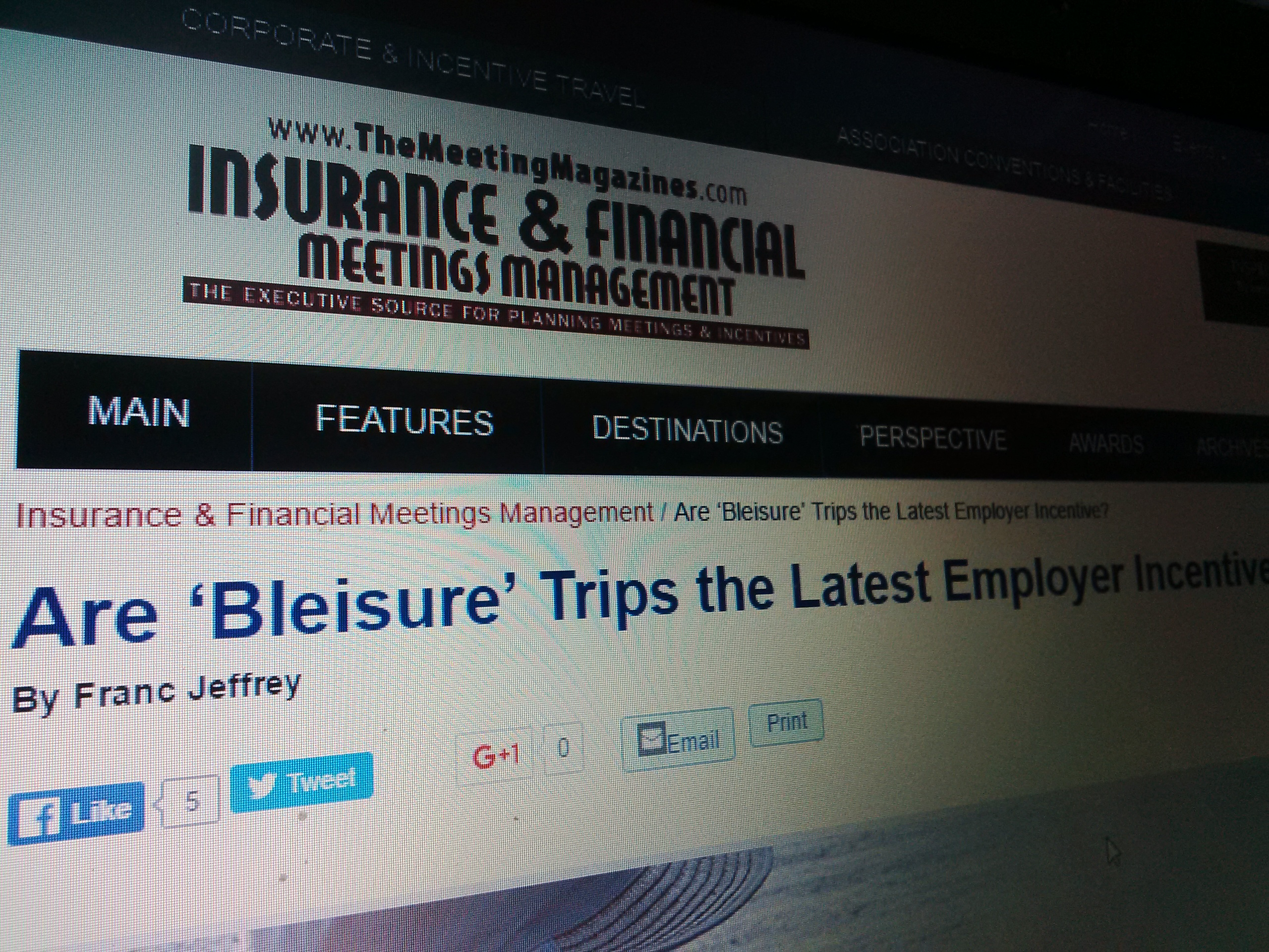 Bleisure Article in Insurance & Financial Meetings Management Magazine